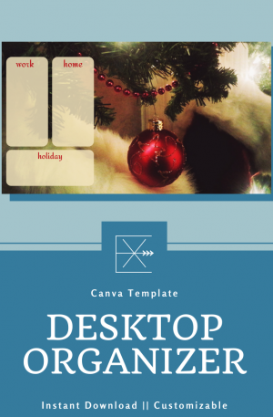 Holiday Desktop Organizer – Holiday Mood