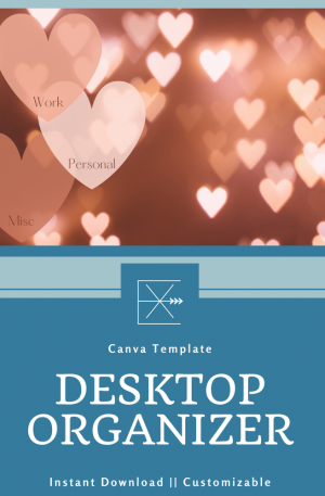 Seasonal Desktop Organizer – Heart Mood